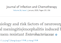 "J Infect Chemother:CRE诱发的神经外科细菌性<font color=""red"">脑膜</font>炎/脑炎的流行病学和危险因素"