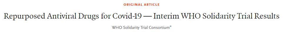 瑞德西韦、羟氯喹、洛匹那韦和干扰素β-1a对新冠肺炎住院患者无明显治疗作用