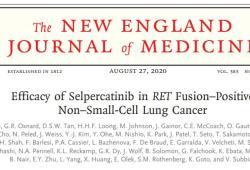 NEJM:Selpercatinib用于RET融合陽性非小細胞肺癌患者的治療