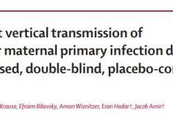 """Lancet:缬昔洛韦用于阻止妊娠早期<font color=""""red"""">巨细</font><font color=""""red"""">胞</font>病毒的母婴传播"""