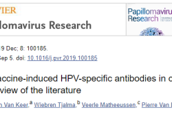 """Papillomavirus Res:宫颈阴道分泌物中感染<font color=""""red"""">和</font><font color=""""red"""">疫苗</font>诱导<font color=""""red"""">的</font>HPV特异性<font color=""""red"""">抗体</font>"""
