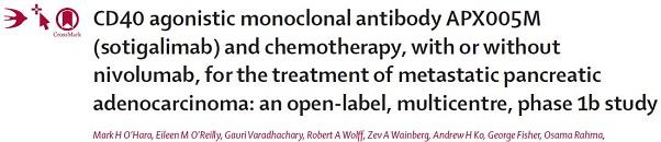 CD40激动性单克隆抗体APX005M联合化疗治疗转移性胰腺癌