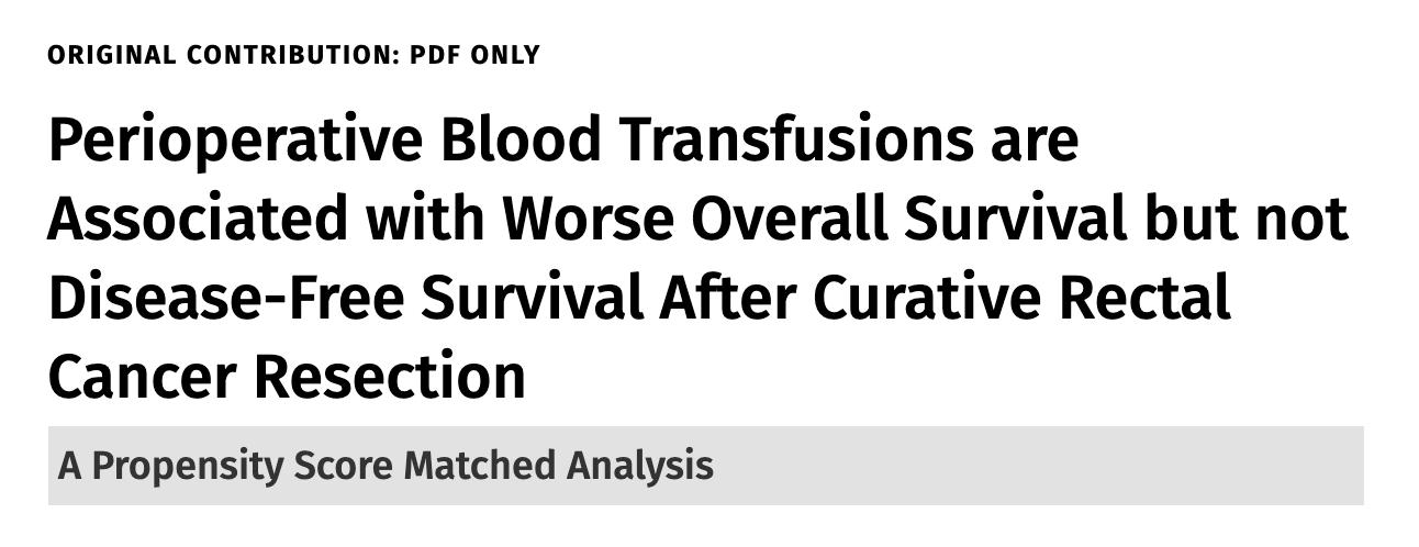 围手术期输血与直肠癌切除后总生存率降低有关