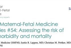 2021 SMFM咨询系列#54:产妇发病和死亡的风险评估