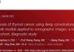 "Lancet Oncol:关于<font color=""red"">人工</font><font color=""red"">智能</font>诊断<font color=""red"">甲状腺</font><font color=""red"">癌</font>的研究成果"